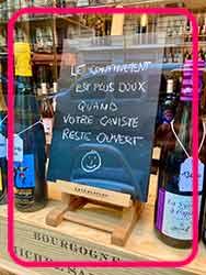 Le Confinement est plus doux quand votre caviste reste ouvert=あなたのワインショップが開いていたら、ロックダウンもずっと楽になる